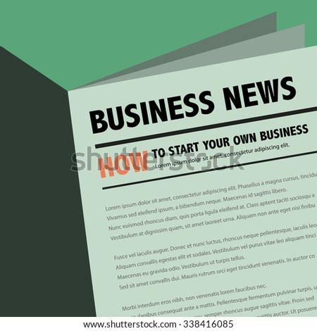 Abstract business news newspaper with motivation article. How to start your own business.