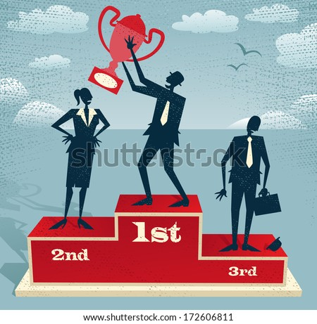 Abstract Businessman celebrates on Winning Podium. Great illustration of Retro styled Businessman proudly standing on the winners podium next to his rivals with his trophy.   - stock vector