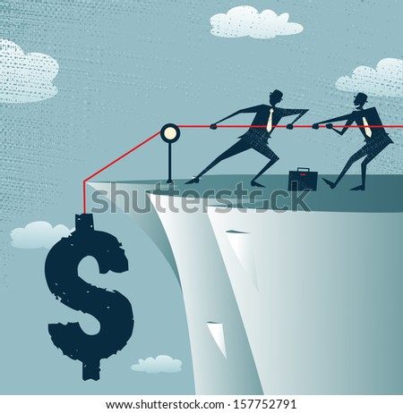 Abstract Businessmen work together to save the money. Vector illustration of Retro styled Businessman standing on the cliffs saving the money by pulling up the Dollar. - stock vector