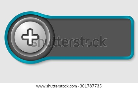 Abstract button for your white text and plus symbol - stock vector