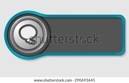 Abstract button for your white text and speech bubble - stock vector