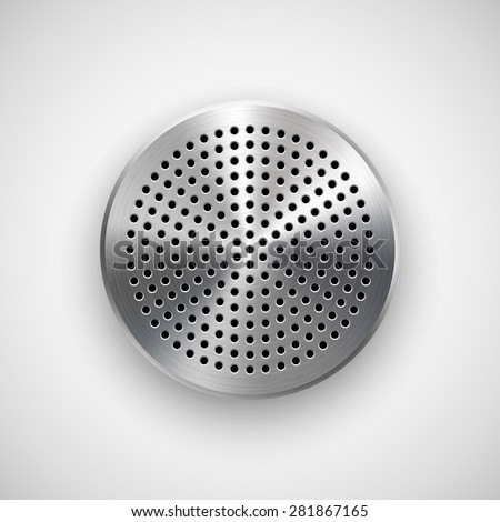 Abstract circle badge, audio button template with circle perforated speaker grill pattern, metal texture (chrome, steel, silver), realistic shadow and light background. Vector illustration. - stock vector