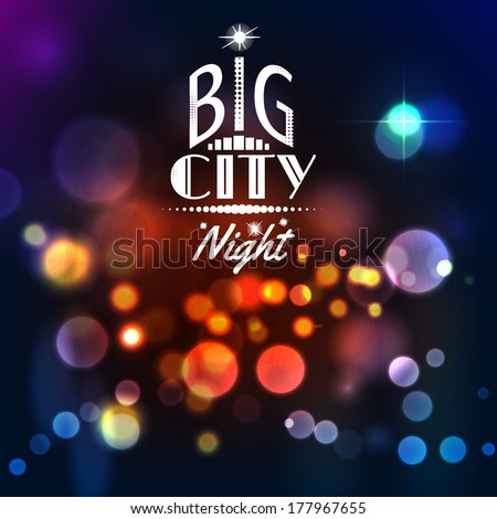 Abstract city background with bokeh lights. Vector illustration - stock vector