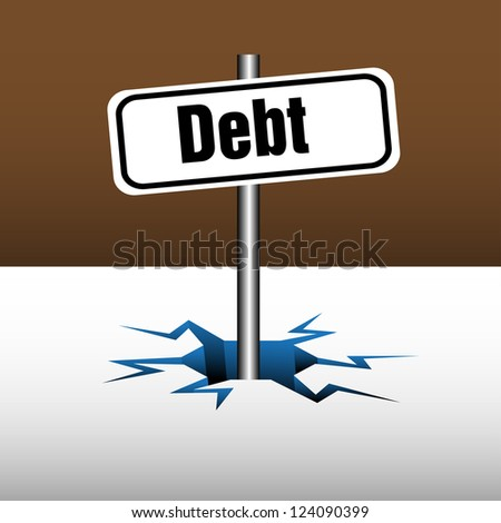 Abstract colorful background with a plate on which is written the word debt coming out from an ice crack - stock vector