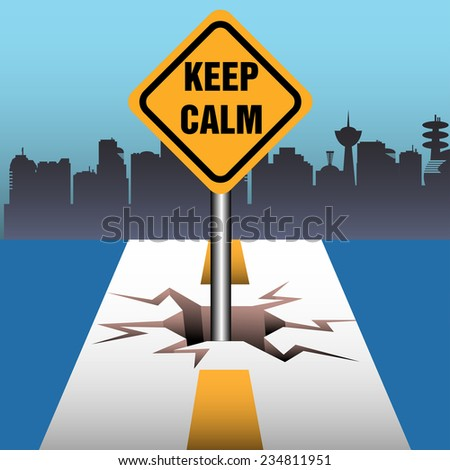Abstract colorful background with a yellow plate with the text keep calm coming out from a crack in the middle of a road - stock vector