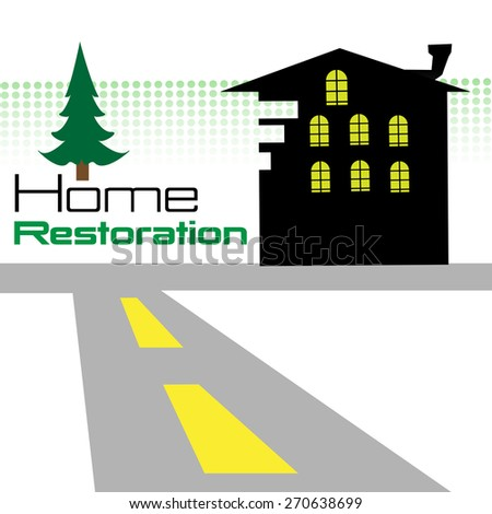 Abstract colorful background with house shape near a road and the text home restoration written near the house - stock vector