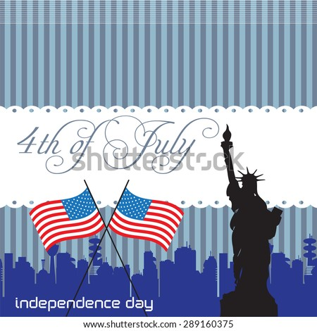 Abstract colorful background with the Statue of Liberty, two american flags and the text Fourth of July written with handwritten letters. Independence Day concept - stock vector