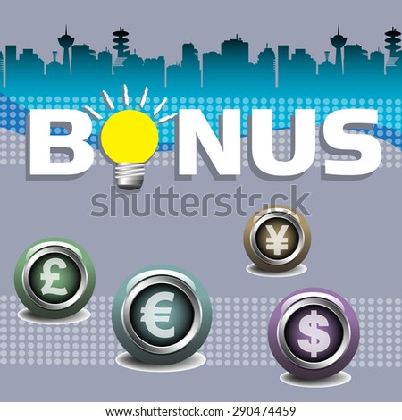 Abstract colorful background with the word bonus written with white capital letters and various currency symbols inside colorful buttons - stock vector
