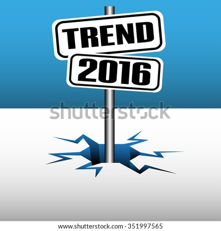 Abstract colorful illustration with two plates with the text trend 2016 coming out from an ice crack - stock vector
