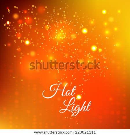 Abstract fire bokeh. Vector background. Hot light