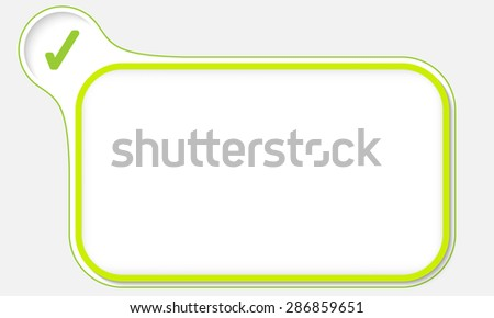 Abstract frame for your text and check mark - stock vector