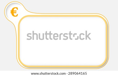 Abstract frame for your text and the symbol of euro - stock vector