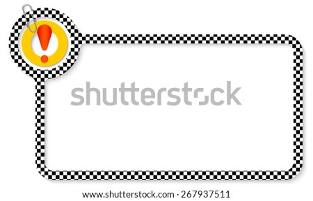 Abstract frame for your text with square pattern and exclamation mark - stock vector
