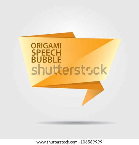 Abstract glossy orange origami speech bubble. Vector abstract background. - stock vector