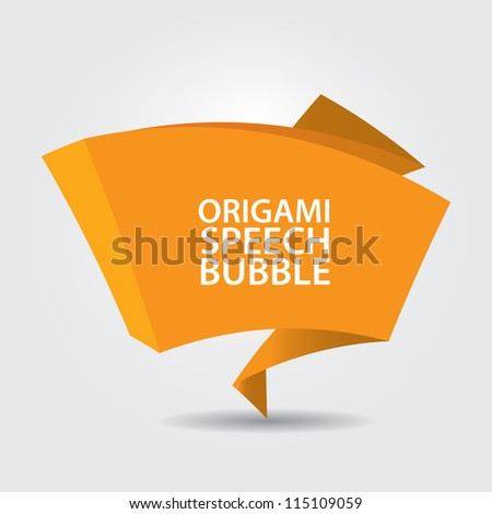 Abstract glossy orange origami speech bubble. Vector abstract background. Orange brochure. - stock vector