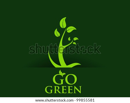 Abstract go green concept background. EPS 10. Vector illustration. - stock vector