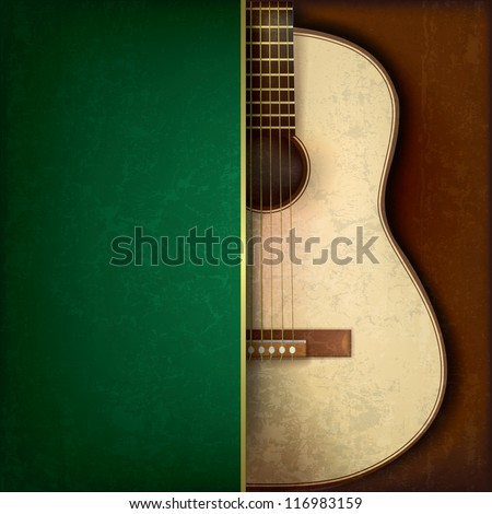Abstract grunge green background with acoustic guitar on brown - stock vector