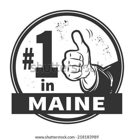 Abstract grunge rubber stamp or label with text Number One in Maine written inside, vector illustration
