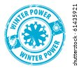 Abstract grunge rubber stamp with the word Winter Power guarantee written inside the stamp, vector illustration - stock vector