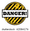 Abstract  grunge stamp with the word Danger written inside the stamp, vector illustration - stock vector