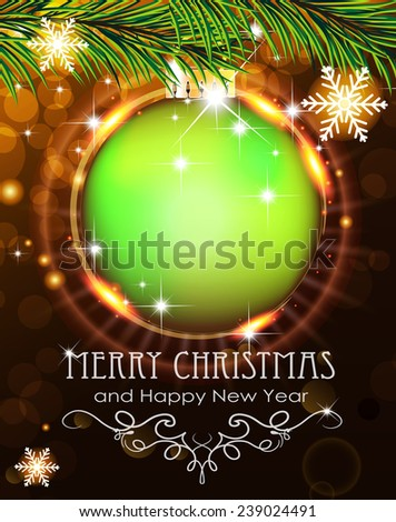 Abstract holiday background with sparkles, green Christmas ball and fir branches - stock vector