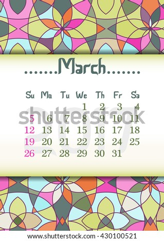 Abstract kaleidoscope background with eastern ornament and dates of spring month March 2017. Vector illustration