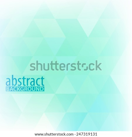 Abstract light turquoise geometric background with triangles. Vector pattern - stock vector