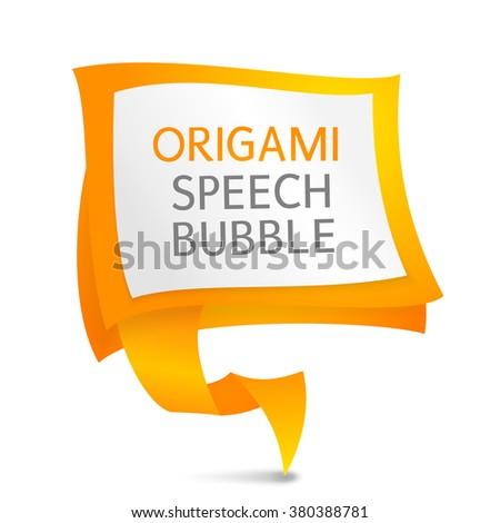 Abstract paper speech bubble. Vector speech bubble. Origami speech bubble. Orange origami paper. Paper origami banner. - stock vector