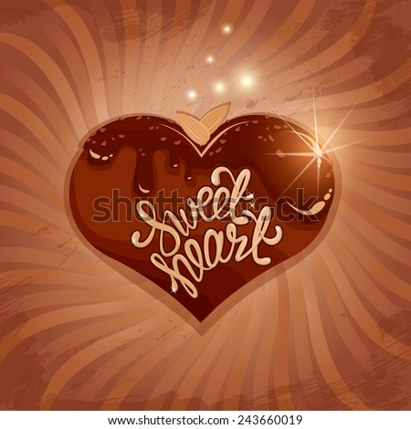 Abstract picture with heart  in chocolate glaze on retro striped  background. Calligraphic text Sweet Heart. Valentines Day vintage card. - stock vector