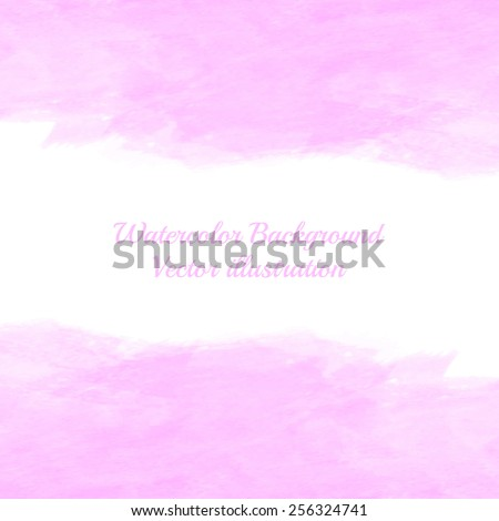 Abstract pink background. Watercolor texture.Bright colors. Vector illustration.Editable template. Space for your text. - stock vector