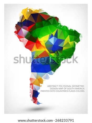 ABSTRACT POLYGONAL GEOMETRIC DESIGN MAP OF SOUTH AMERICA. PAINTED INTO COUNTRIES FLAGS COLORS. - stock vector