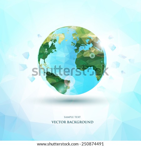 Abstract polygonal planet earth background. Vector illustration - stock vector
