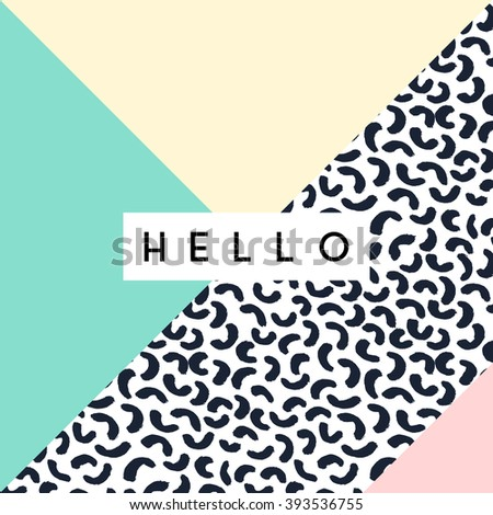 """Abstract retro style geometric design in black, white and pastel colors. """"Hello"""" greeting card, poster, brochure design. - stock vector"""