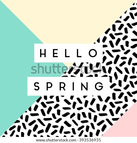 """Abstract retro style geometric design in black, white and pastel colors. """"Hello Spring"""" greeting card, poster, brochure design. - stock vector"""