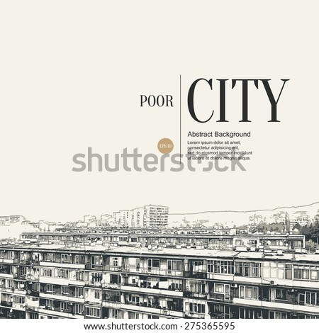 Abstract sketch stylized background. Old houses in a poor neighborhood - stock vector