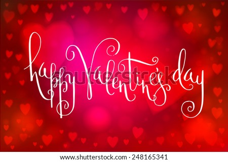 Abstract smooth blur red background with heart-shaped lights over it and hand written Valentine's day greetings.