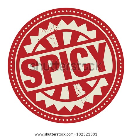 Abstract stamp or label with the text Spicy written inside, vector illustration - stock vector