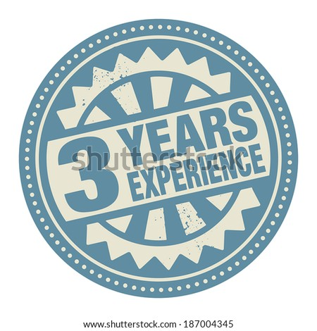 Abstract stamp or label with the text 3 years experience written inside, vector illustration
