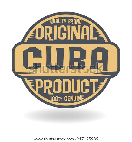Abstract stamp with text Original Product of Cuba, vector illustration - stock vector