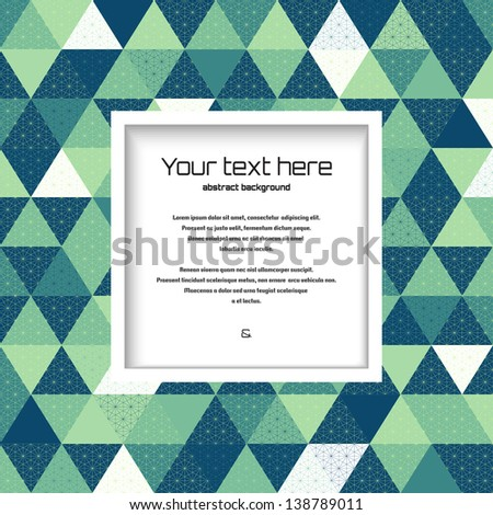 Abstract vector background. Multicolored polygons. Square frame for your text - stock vector
