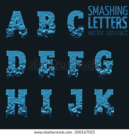 Abstract vector smashing mesh letters. Futuristic technology style alphabet.  Eps 10 - stock vector