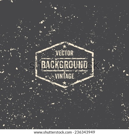 Abstract vintage distressed background with retro style label. - stock vector