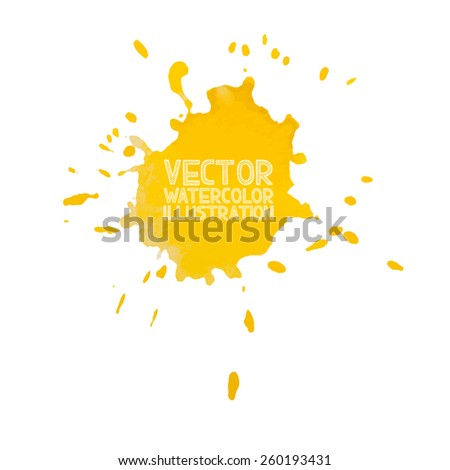 Abstract watercolor aquarelle hand drawn yellow drop splatter stain art paint on white background Vector illustration. - stock vector