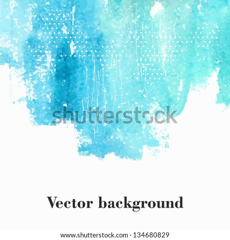 Abstract watercolor background. - stock vector