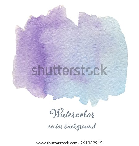 Abstract watercolor blue and violet hand drawn texture, isolated on white background, vector eps10 - stock vector