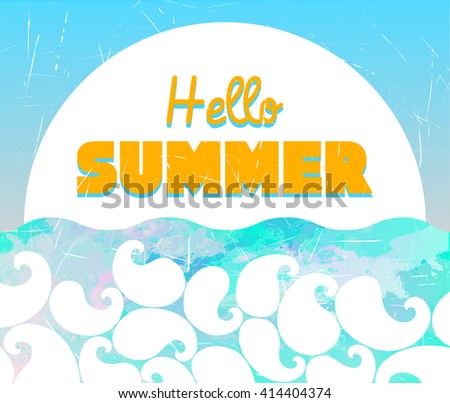 Abstract Watercolor Retro Background. Ornament With Swirls. Hello Summer  Card. Hello Summer Poster