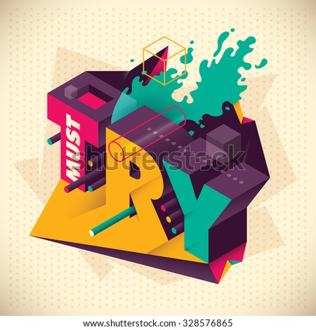 Abstraction with isometric typography. Vector illustration. - stock vector