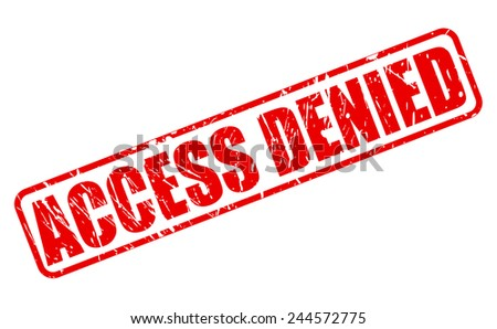 Access denied red stamp text on white - stock vector