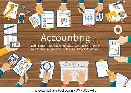 Accounting. Vector flat design. Teamwork on accounting, planning strategy, analysis, marketing research, financial management. Business meeting, teamwork, brainstorming. Team of businessmen in work. - stock vector