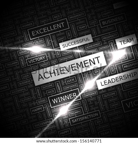 ACHIEVEMENT. Concept vector illustration. Word cloud with related tags and terms. Graphic tag collection. Wordcloud collage.  - stock vector